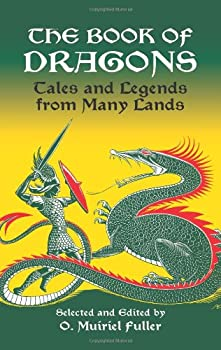 Paperback The Book of Dragons : Tales and Legends from Many Lands Book