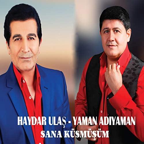 Haydar Ulaş & Yaman Adıyaman feat. Kahtalı Mıçı
