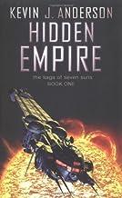 Hidden Empire (Saga of Seven Suns 1) by Kevin J. Anderson (7-Jul-2003) Paperback