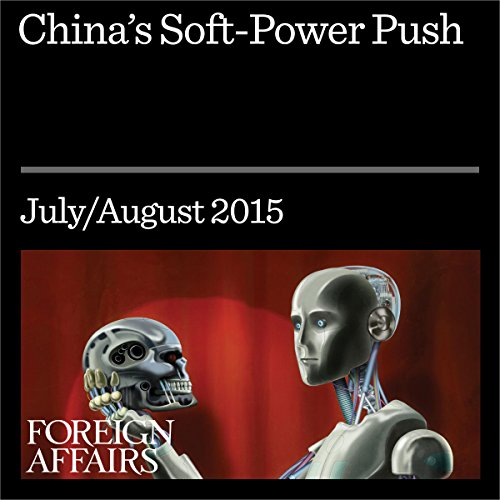 China's Soft-Power Push audiobook cover art