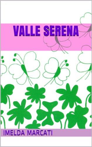 Valle Serena (Italian Edition)