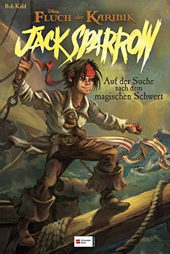 Jack Sparrow, Band 01: Auf der Suche nach dem magischen Schwert