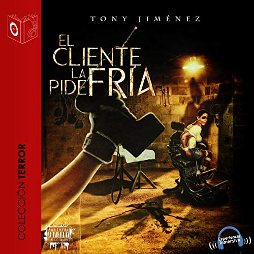 El cliente la pide fria [The Client Asks for Cold] audiobook cover art