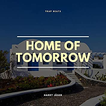 Home of Tomorrow