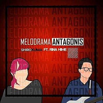 Melodrama Antagonis (feat. Rina-Hime)