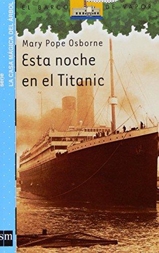 Esta noche en el Titanic (Barco de Vapor Azul)