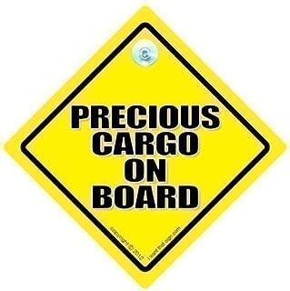 precious cargo on board sign