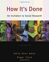 How It's Done: An Invitation to Social Research: 3rd (Third) edition