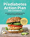Best Cookbooks For Diabetics - The Prediabetes Action Plan and Cookbook: A Simple Review