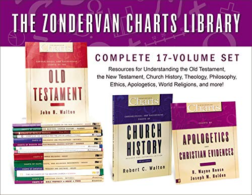 The Zondervan Charts Library: Complete 17-Volume Set: Resources for Understanding the Old Testament, the New Testament, Church History, Theology, ... Apologetics, World Religions, and more!