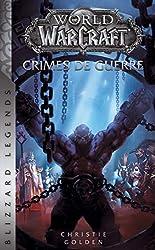 World of Warcraft - Crimes de guerre (NED) de C-GOLDEN