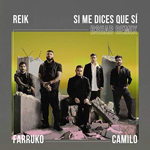 Reik, Farruko & R3HAB feat. Camilo