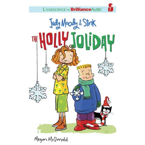 Judy Moody & Stink: The Holly Joliday audiobook cover art