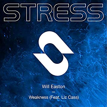 Weakness (feat. Liz Cass)