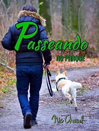 Passeando no Parque (Loucas por Pornô Livro 8)