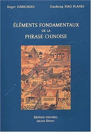 Eléments fondamentaux de la phrase chinoise