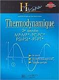 Thermodynamique 2e année MP-MP*/šPC-PC*/PSI-PSI*/PT-PT*