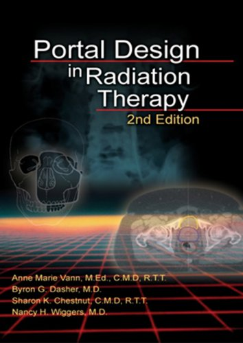 Portal Design in Radiation Therapy, 2nd ed