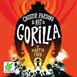Chester Parsons Is Not a Gorilla cover art