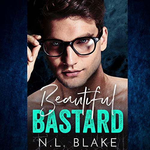 Beautiful Bastard: A Bad Boy Romance audiobook cover art