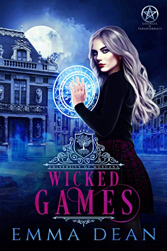 Wicked Games: A Reverse Harem Academy Series (University of Morgana: Academy of Enchantments and Witchcraft Book 2) (English Edition)