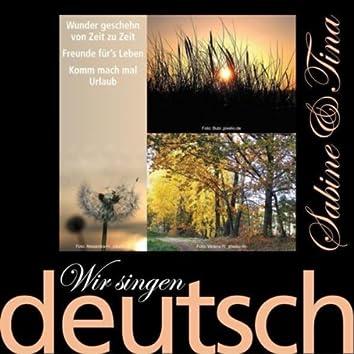 Wir Singen Deutsch - Wunder Geschehn Von Zeit Zu Zeit