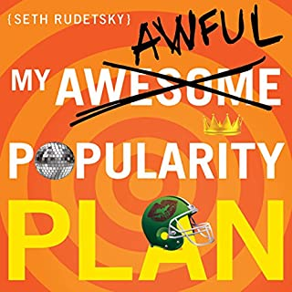 My Awesome-Awful Popularity Plan                   By:                                                                                                                                 Seth Rudetsky                               Narrated by:                                                                                                                                 Seth Rudetsky,                                                                                        Andrea Burns,                                                                                        Paul Castree,                   and others                 Length: 5 hrs and 12 mins     141 ratings     Overall 4.1