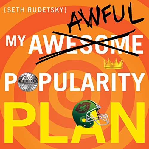 My Awesome-Awful Popularity Plan audiobook cover art