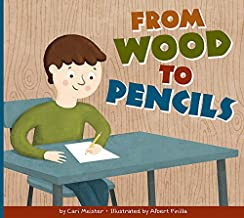 From Wood to Pencils (Who Made My Stuff?)