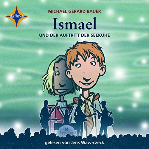 Ismael und der Auftritt der Seekühe: Ismael 2