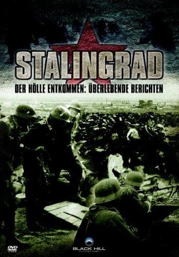 Stalingrad - Der Hölle entkommen: Überlebende berichten [2 DVDs]