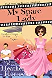 My Spare Lady (Chick Flick Clique Romantic Comedy #3)