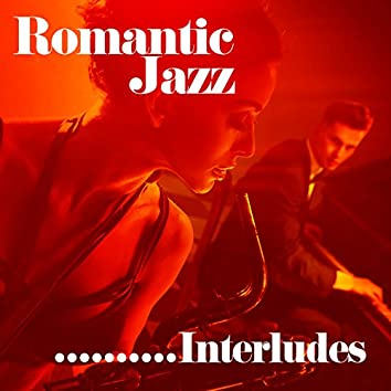 Romantic Jazz Interludes
