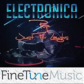 Electronica Pop: Just for Laughs