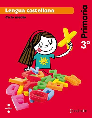 Lengua castellana. 3 Primaria. Construïm - 9788466134590