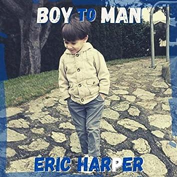Boy to Man