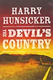 The Devil's Country (Arlo Baines, Band 1) - Harry Hunsicker