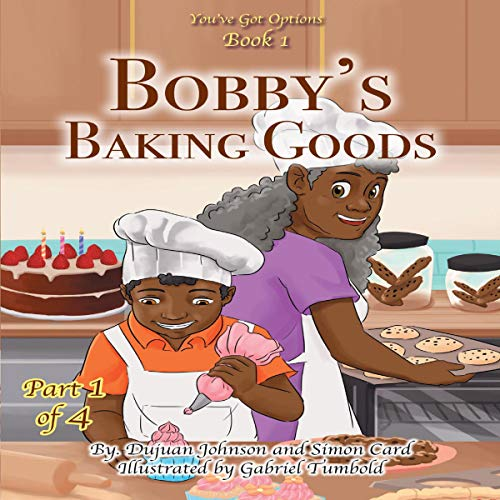 Bobby's Baking Goods audiobook cover art