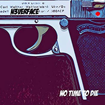 "No Time To Die (From ""James Bond: No Time To Die"") [Cyberpunk Romance]"