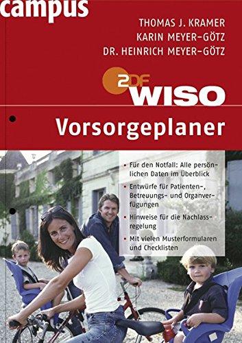 WISO: Vorsorgeplaner: Für den Notfall.