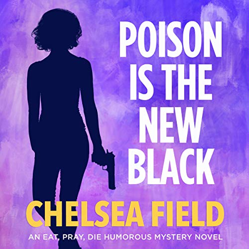 Poison Is the New Black audiobook cover art
