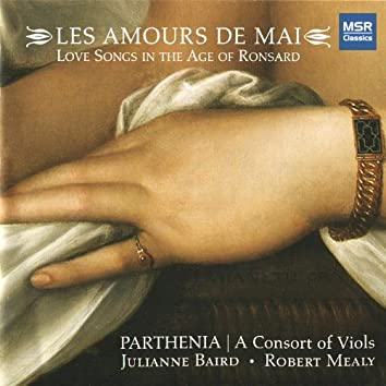 Les Amours de Mai - Long Songs in the Age of Ronsard