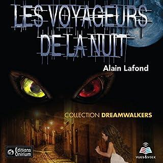 Couverture de Dreamwalkers tome 1. Les voyageurs de la nuit