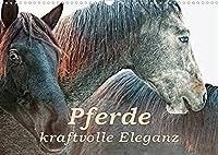 Pferde - kraftvolle Eleganz (Wandkalender 2022 DIN A3 quer): Einzigartige Momentaufnahmen von Pferden (Monatskalender, 14 Seiten )