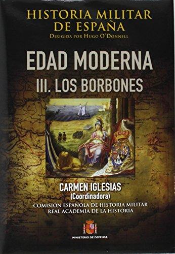Historia militar de España. III. Edad Moderna: III. Los Borbones: 5