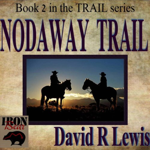 Nodaway Trail audiobook cover art