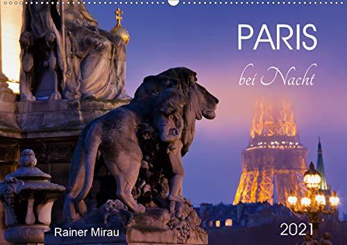 Paris bei Nacht 2021 (Wandkalender 2021 DIN A2 quer)