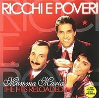 Mamma Maria -The Hits Reloaded by RICCHI E POVERI (2010-10-22)