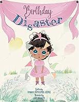 Birthday Disaster