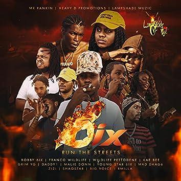 6ix Run The Streets